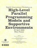 Eighth International Workshop on High Level Parallel Programming Models and Supportive Environments