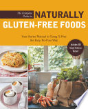 The Complete Guide to Naturally Gluten Free Foods