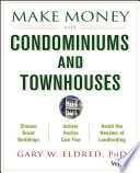 Make Money with Condominiums and Townhouses