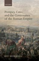 Pompey, Cato, and the Governance of the Roman Empire Pdf/ePub eBook