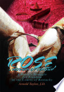 Rose  a Woman of Colour