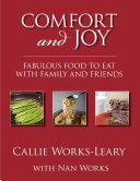 Comfort and Joy: Fabulous Food to Eat with Family and Friends