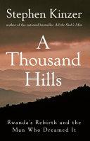 A Thousand Hills Book