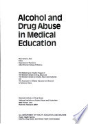 Alcohol And Drug Abuse In Medical Education Book PDF