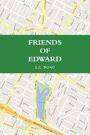 FRIENDS OF EDWARD