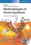 Methodologies in Amine Synthesis