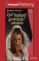 Right Husband  Wrong Bride