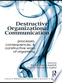 Destructive Organizational Communication Book