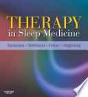 """Therapy in Sleep Medicine E-Book"" by Teri J. Barkoukis, Jean K. Matheson, Richard Ferber, Karl Doghramji"