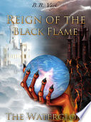 Reign of the black flame