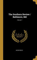 The Southern Review / Baltimore, Md;