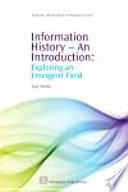 Information History   An Introduction Book