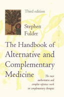 The Handbook of Alternative and Complementary Medicine