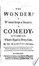 The Wonder: a Woman Keeps a Secret. A Comedy, Etc