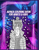 Alpaca Coloring Book For Adults & Kids