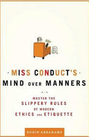 Miss Conduct's Mind over Manners