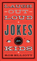 Laugh-Out-Loud Jokes for Kids Pdf/ePub eBook