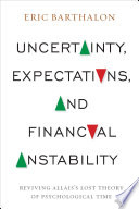 Uncertainty Expectations And Financial Instability