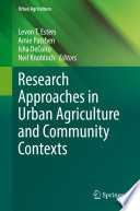 Research Approaches in Urban Agriculture and Community Contexts