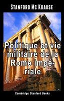 Pdf Politique et vie militaire de la Rome impériale Telecharger
