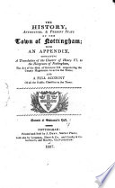 The history  antiquities    present state of the town of Nottingham