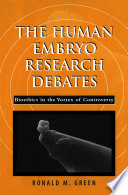 The Human Embryo Research Debates Book PDF
