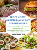 The Complete Mediterranean Diet for Beginners