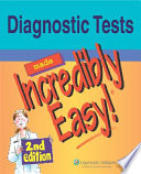 Diagnostic Tests Made Incredibly Easy  Book