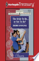 The Bride To Be    Or Not To Be