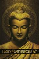 Pradnya Evolves the Buddha's Way