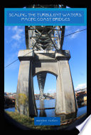 Scaling The Turbulent Waters: Pacific Coast Bridges.epub