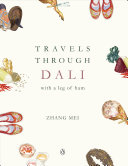 Travels Through Dali: with a leg of ham