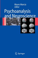 Psychoanalysis and Neuroscience