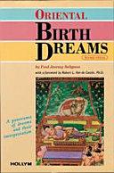 Oriental Birth Dreams