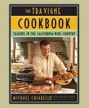 The Tra Vigne Cookbook