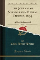The Journal Of Nervous And Mental Disease 1894 Vol 21