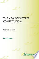 New York State Constitution  The  A Reference Guide