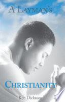 A Layman s Christianity Book PDF