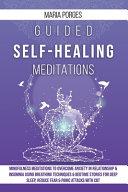 Guided Self-Healing Meditations