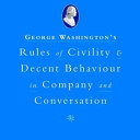 George Washington s Rules of Civility and Decent Behavoiour