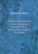 Pdf Histoire du Canada et des canadiens fran?ais, de la d?couverte jusqu'? nos jours Telecharger