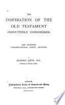 The Inspiration Of The Old Testament Inductively Considered