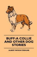 Buff: A Collie and Other Dog Stories Pdf/ePub eBook