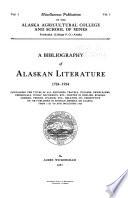 A Bibliography Of Alaskan Literature 1724 1924