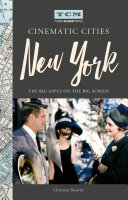 Turner Classic Movies Cinematic Cities: New York