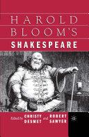 Harold Bloom s Shakespeare