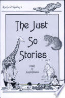 """The Just So Stories"" by Joseph Robinette, Rudyard Kipling"