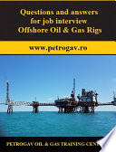Questions and answers for job interview Offshore Oil   Gas Rigs