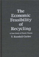 The Economic Feasibility Of Recycling Book PDF