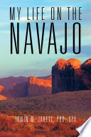 My Life On The Navajo Book PDF